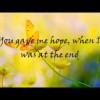 Thánh Ca: Chúa Quá Yêu Tôi – You Needed Me