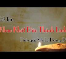Mục sư Lê Hoàng Phu: Khao Khát Đức Thánh Linh