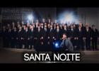 Thánh Ca Bồ Đào Nha: Đêm Thánh – Santa Noite