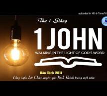 Nghe Đọc Kinh Thánh: Thư I Giăng