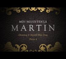 Cuộc Đời Martin Luther và Phong Trào Cải Chánh Tin Lành – Phần 4