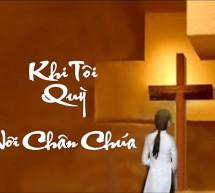 Vũ Đức Nghiêm: Khi Tôi Quỳ Nơi Chân Chúa