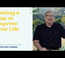 Rick Warren: Thực Hiện Một Kế Hoạch Cải Thiện Cuộc Sống Của Bạn
