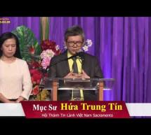 Chúa Nhật 19/4/2020: Hội Thánh Sacramento, California
