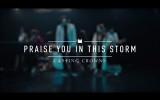 Tạ Ơn Ngài Trong Cơn Bão – Praise You in This Storm