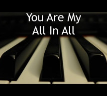 You Are My All In All – Piano