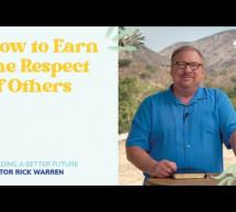 Rick Warren: Làm Thế Nào Để Đạt Được Sự Kính Trọng Từ Những Người Khác