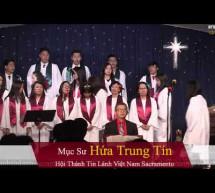 Chương Trình Kỷ Niệm Chúa Giáng Sinh – Hội Thánh Sacramento, CA(2019)
