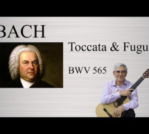 Johann Sebastian Bach: Toccata and Fugue in D minor (Guitar)