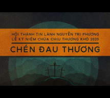 Lễ Thương Khó 2020: Hội Thánh Nguyễn Tri Phương
