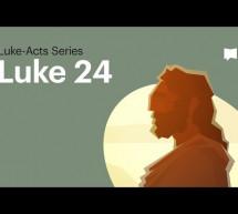 Dự Án Kinh Thánh: Phúc Âm Lu-ca – Chương 24