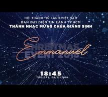 Chương Trình Thánh Nhạc Giáng Sinh Emmanuel: Sân Vận Động Phú Thọ – Sài Gòn – 2018
