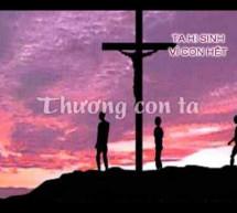 Thánh Ca: Ta Hy Sinh Vì Con Hết