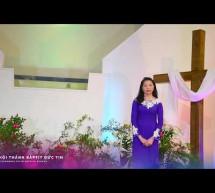 Chúa Nhật 19/4/2020: Hội Thánh Baptist Đức Tin Dallas, Texas