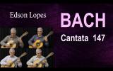 Johann Sebastian Bach: Jesu, Joy of Man's Desiring – BWV 147 – Classical Guitar