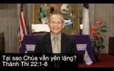 Mục sư Đặng Ngọc Báu: Tại Sao Chúa Vẫn Yên Lặng?