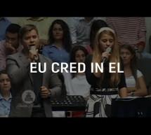 Thánh Ca Romanian: Con Tin Nơi Ngài – Eu Cred in El