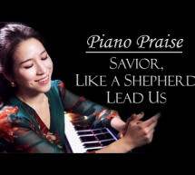 Người Chăn Dắt Tôi – Savior, Like a Shepherd Lead Us – Piano