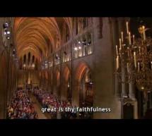 Great Is Thy Faithfulness – Sự Thành Tín Chúa Quá Lớn