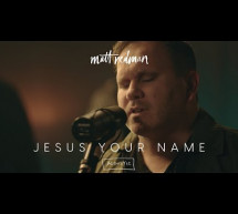 Jesus Your Name