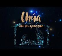 Chương Trình Thánh Nhạc: Chúa Tình Yêu Giáng Sinh
