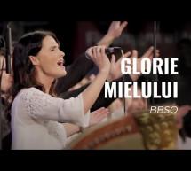 Hợp Xướng: Tôn Ngợi Chiên Con – Glorie Mielului