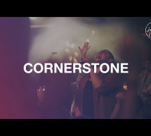 Cornerstone – Hillsong Worship