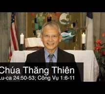 Mục sư Đặng Ngọc Báu: Chúa Thăng Thiên