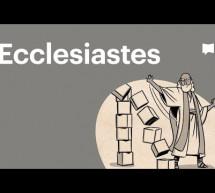 Kinh Thánh: Khái Quát Sách Truyền Đạo