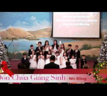 Đón Chúa Giáng Sinh – Ban Nhi Đồng Living God Church, Portland, Oregon
