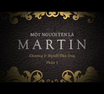 Cuộc Đời Martin Luther và Phong Trào Cải Chánh Tin Lành – Phần 1