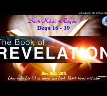 Nghe Đọc Kinh Thánh: Khải Huyền 16-19