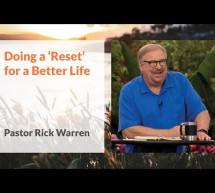 Rick Warren: Hãy Khởi Đầu Một Cuộc Sống Tốt Hơn