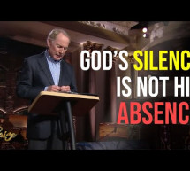Max Lucado: God's Silence is NOT His Absence