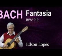 J.S. Bach: Fantasia (BWV 919) – Classical Guitar