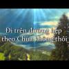 Chúa Với Tôi – Trần Thượng Trí