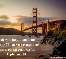 Lời Chúa Mỗi Ngày: Ê-phê-sô 6:10