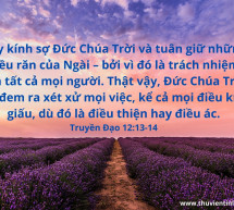 Lời Chúa Mỗi Ngày: Truyền Đạo 12:13-14