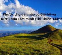 Lời Chúa Mỗi Ngày: Thi Thiên 144:15