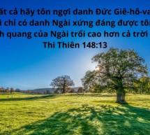 Lời Chúa Mỗi Ngày: Thi Thiên 148:13